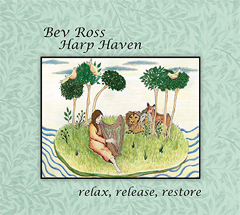 Bev Ross, Harp Haven: 45 minutes of soothing Celtic melodies